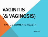Vaginitis and Vaginosis