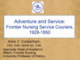 Adventure and Service: Frontier Nursing Service Couriers, 1928-1950