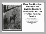 Mary Breckinridge, Steady in the Saddle: Resilient Leadership and the Frontier Nursing Service